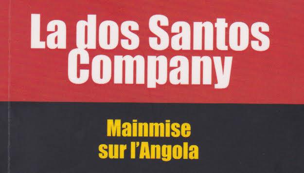 Angola: Voyage au cœur du système dos Santos